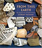 img - for From This Earth: The Ancient Art of Pueblo Pottery book / textbook / text book