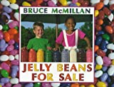 Jelly Beans for Sale (0590865846) by McMillan, Bruce
