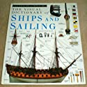 Visual Dictionary of Ships and Sailing (Eyewitness Visual Dictionaries)