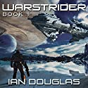 Warstrider: Warstrider, Book 1 (       UNABRIDGED) by Ian Douglas Narrated by David Drummond