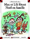 "Afficher ""Max et Lili n° 82 Max et Lili fêtent Noël en famille"""
