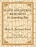 img - for Slave Ancestral Research: It's Something Else book / textbook / text book