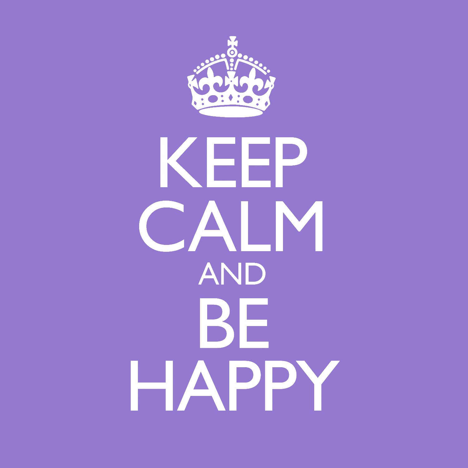 Calm Happy Music Keep Calm And be Happy by