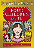 Four Children and It [Hardcover] (0141341424) by Jacqueline Wilson