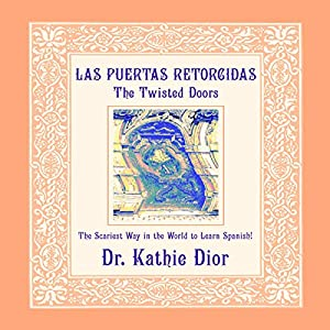 Las Puertas Retorcidas [The Twisted Doors] Audiobook