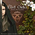 The Last Order: Volume 1 Audiobook by Angela M. Caldwell Narrated by Billie Fulford-Brown