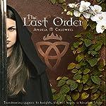 The Last Order: Volume 1 | Angela M. Caldwell