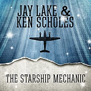 The Starship Mechanic Audiobook