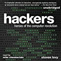 Hackers: Heroes of the Computer Revolution: 25th Anniversary Edition Hörbuch von Steven Levy Gesprochen von: Mike Chamberlain