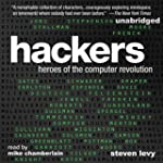 Hackers: Heroes of the Computer Revol...