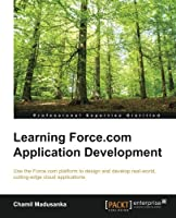 Learning Force.com Application Development Front Cover