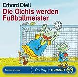 Die Olchis werden Fussballmeister (CD): Szenische Lesung - Erhard Dietl