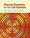 Physical Chemistry for the Life Sciences (0199280959) by Atkins, Peter