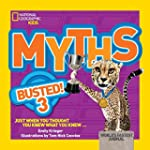 Myths Busted! 3: Just When You Though...