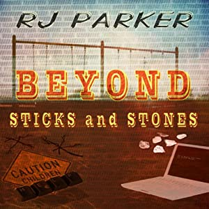 Beyond Sticks and Stones Audiobook