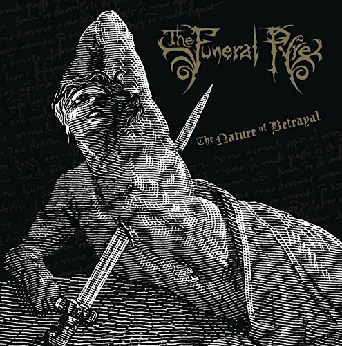 The Nature of Betrayal by Funeral Pyre