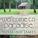 Welcome to Paradise Hörbuch von Rosalind James Gesprochen von: Emma Taylor