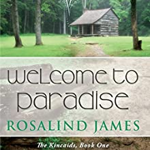 Welcome to Paradise (       UNABRIDGED) by Rosalind James Narrated by Emma Taylor