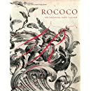 Rococo: The Continuing Curve, 1730-2008