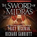 The Sword of Midras: A Shroud of the Avatar Novel Audiobook by Tracy Hickman, Richard Garriott Narrated by Derek Perkins