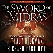 The Sword of Midras: A Shroud of the Avatar Novel | Tracy Hickman, Richard Garriott