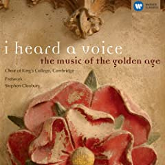 I Heard a Voice: Music of the Golden Age