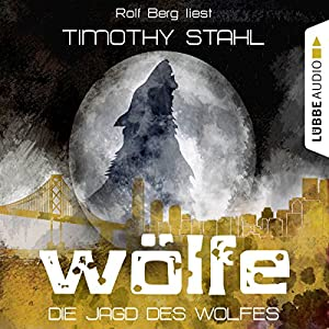 Die Jagd des Wolfes (Wölfe 3) Hörbuch