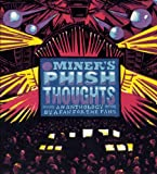 img - for Mr. Miner's Phish Thoughts: An Anthology By a Fan for the Fans book / textbook / text book
