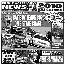 Weekly World News 2010 Wall Calendar