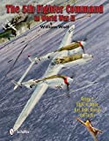 The 5th Fighter Command in World War II: 5fc Vs. Japan - Aces, Units, Aircraft, ...