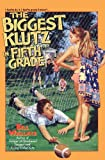The Biggest Klutz in Fifth Grade