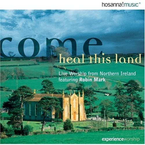 Amazon.com: Robin Mark: Come Heal This Land: Music