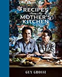 Recipes from My Mother's Kitchen