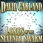 Lords of the Seventh Swarm: The Golden Queen, Book 3 | [David Farland]