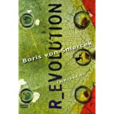 "R_evolutionvon ""Boris von Smercek"""