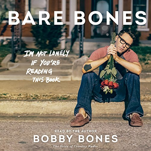 Download Bare Bones: I'm Not Lonely If You're Reading This Book
