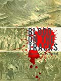 Blood on the Tracks (Kindle Single)