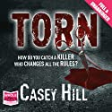 Torn (       UNABRIDGED) by Casey Hill Narrated by Caroline Lennon