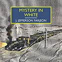 Mystery in White Audiobook by J. Jefferson Farjeon Narrated by Patience Tomlinson