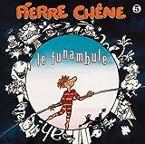 echange, troc Pierre Chene, Roger Pouly - Le Funambule /Vol. 5