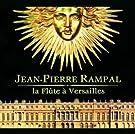 Loeillet-Rameau-Naudot-Francoeur-Gr�try-Devienne - La Fl�te A Versailles