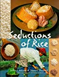 Seductions of Rice: A Cookbook (1579651135) by Jeffrey Alford