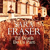 Til Death Do Us Part | Sara Fraser