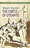 The Castle of Ontranto (Dover Thrift Editions) Horace Walpole