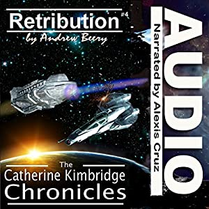 The Catherine Kimbridge Chronicles #4: Retribution Audiobook