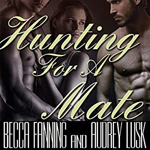 Hunting for a Mate (BBW Shifter Menage Romance) Audiobook