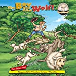 The Boy Who Cried Wolf!: Sommer-Time Story Classic Series | Carl Sommer