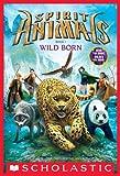 Spirit Animals: Book 1: Wild Born