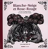 Blanche Neige et Rose Rouge