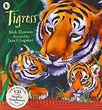 Nick Dowson Tigress (Nature Storybooks)